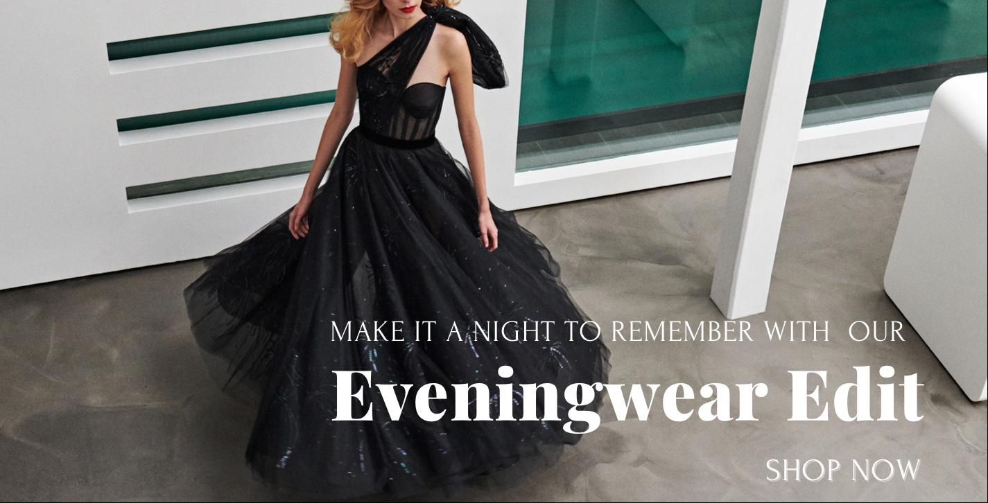 Eveningwear Edit